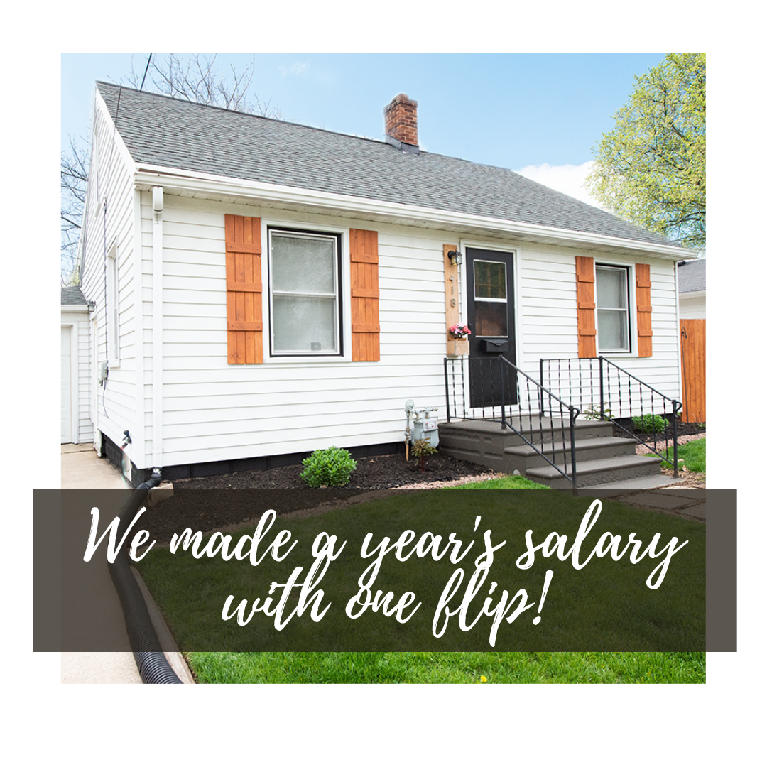 How we flipped a house and made a years salary